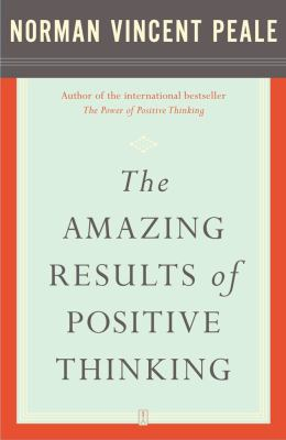 Cover image for The amazing results of positive thinking