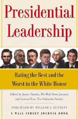 Cover image for Presidential leadership : rating the best and worst in the White House