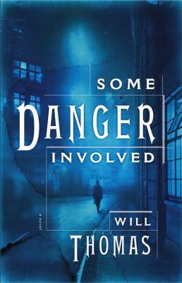 Cover image for Some danger involved : a novel