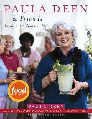 Cover image for Paula Deen & friends : living it up, southern style