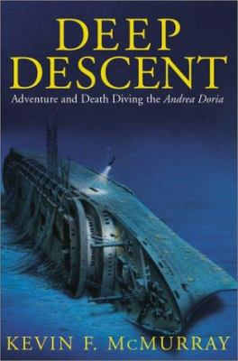 Cover image for Deep descent : adventure and death diving the Andrea Doria