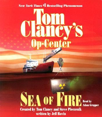 Cover image for Tom Clancy's Op-center. Sea of fire