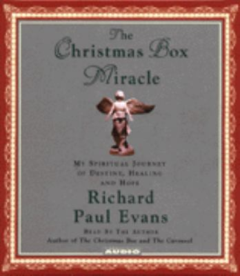 Cover image for The Christmas box miracle [my spiritual journey of destiny, healing and hope]