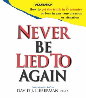 Cover image for Never be lied to again