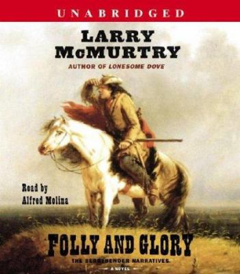 Cover image for Folly and glory [a novel]