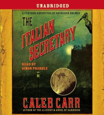 Cover image for The Italian secretary a further adventure of Sherlock Holmes