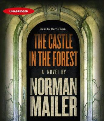 Cover image for The castle in the forest [a novel]