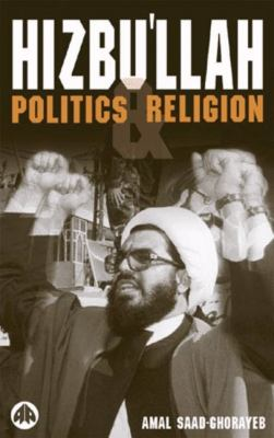 Cover image for Hizbul̉lah : politics and religion