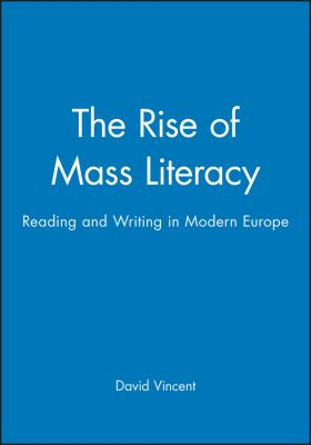 Cover image for The rise of mass literacy : reading and writing in modern Europe
