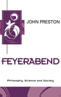 Cover image for Feyerabend : philosophy, science and society
