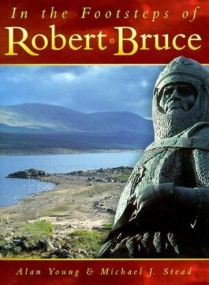Cover image for In the footsteps of Robert Bruce