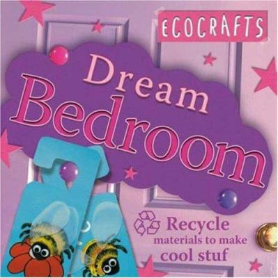 Cover image for Dream bedroom