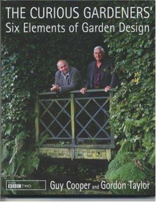 Cover image for The curious gardeners' six elements of garden design