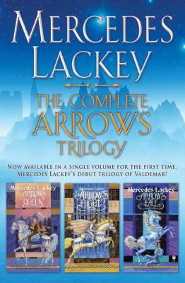 Cover image for The complete Arrows Trilogy : Arrows of the queen, Arrow's flight, Arrow's fall