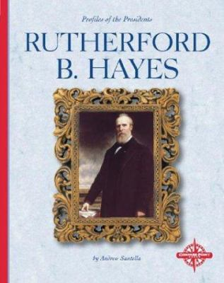 Cover image for Rutherford B. Hayes