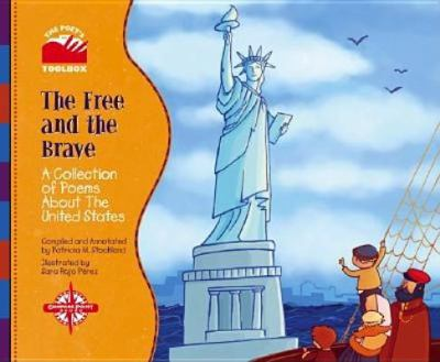 Cover image for The free and the brave : a collection of poems about the United States