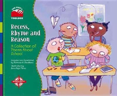 Cover image for Recess, rhyme, and reason : a collection of poems about school