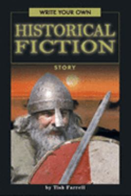 Cover image for Write your own historical fiction story