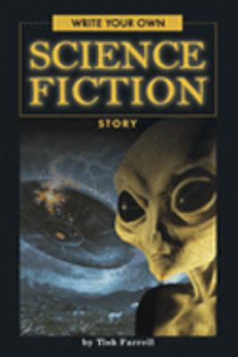 Cover image for Write your own science fiction story