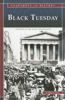 Cover image for Black Tuesday : prelude to the Great Depression