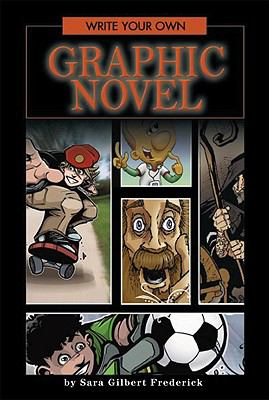 Cover image for Write your own graphic novel
