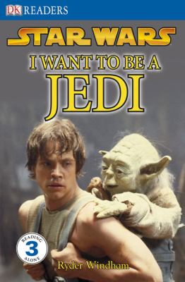 Cover image for Star wars, I want to be a Jedi