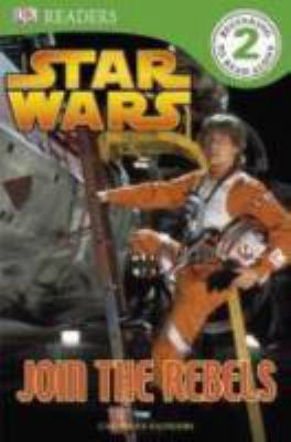 Cover image for Star wars. Join the rebels