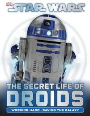 Cover image for Star Wars : the secret life of droids