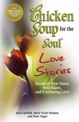 Cover image for Chicken soup for the soul love stories