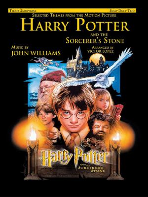 Cover image for Selected themes from the motion picture Harry Potter and the sorcerer's stone : solo, duet, trio : tenor saxophone