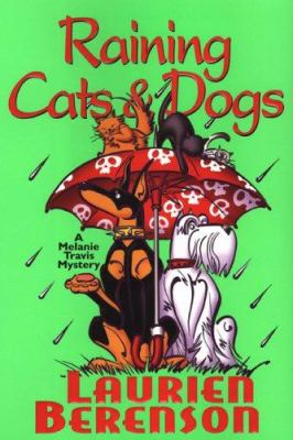 Cover image for Raining cats & dogs : a Melanie Travis mystery