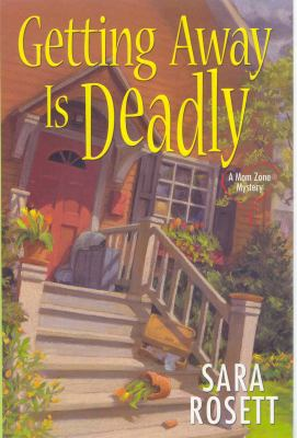 Cover image for Getting away is deadly