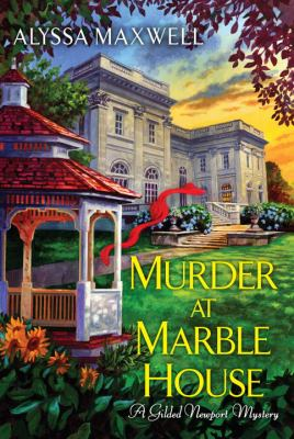 Cover image for Murder at Marble House : a gilded Newport mystery