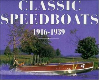 Cover image for Classic speedboats, 1916-1939
