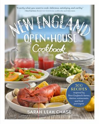 Cover image for New England open-house cookbook : 300 recipes inspired by the bounty of New England