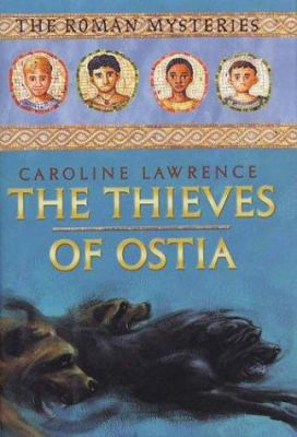 Cover image for The thieves of Ostia : a Roman mystery
