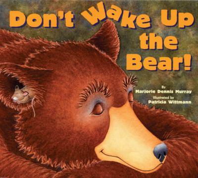 Cover image for Don't wake up the bear!