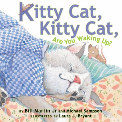 Cover image for Kitty Cat, Kitty Cat, are you waking up?