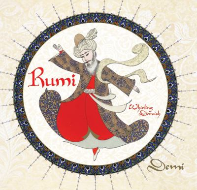 Cover image for Rumi : whirling dervish