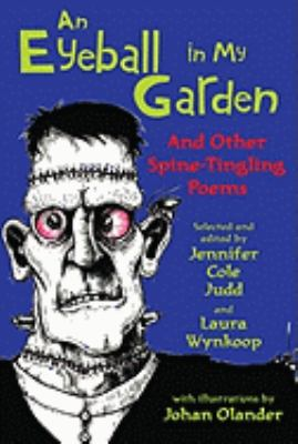 Cover image for An eyeball in my garden : and other spine-tingling poems