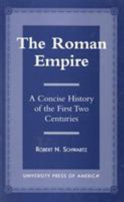 Cover image for The Roman Empire : a concise history of the first two centuries