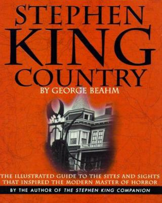 Cover image for Stephen King country : the illustrated guide to the sites and sights that inspired the modern master of horror