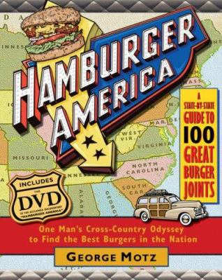 Cover image for Hamburger America : one man's cross-country odyssey to find the best burgers in the nation