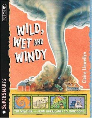 Cover image for Wild, wet and windy