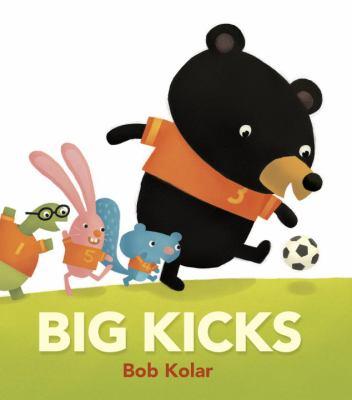 Cover image for Big kicks