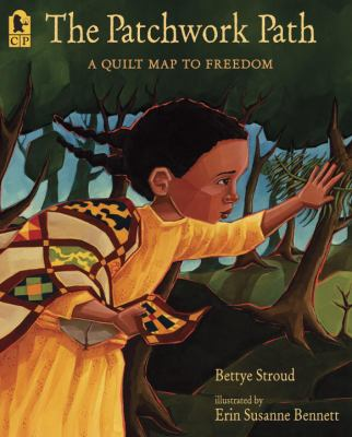 Cover image for The patchwork path : a quilt map to freedom