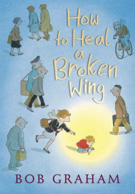 Cover image for How to heal a broken wing
