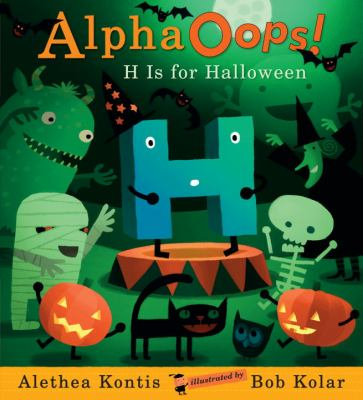 Cover image for AlphaOops! H is for Halloween