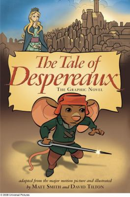 Cover image for The tale of Despereaux : the graphic novel