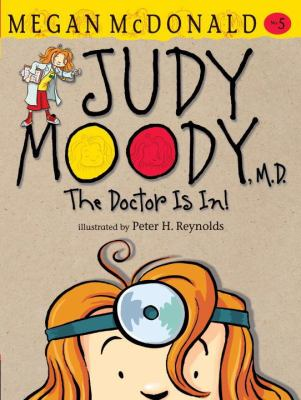 Cover image for Judy Moody, M.D. : the doctor is in!